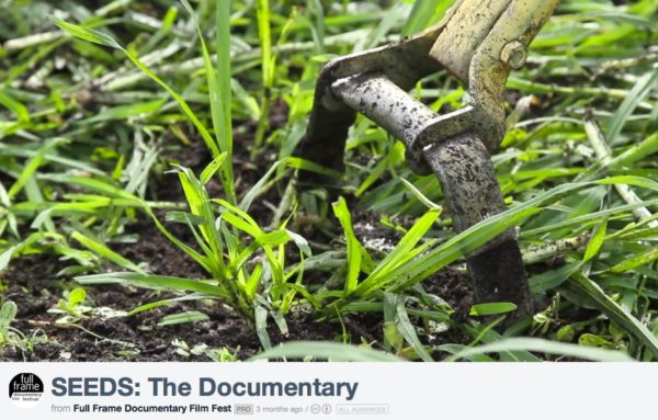 SEEDS: The Documentary (product of 2015 summer session of the School of Doc)
